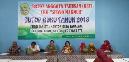 Rapat Anggota Tahunan LKD Sedyo Makmur Desa Jagalan Tutup Buku Tahun 2018